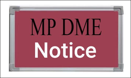 MP DME issues notice on Registration for State combined NEET PG Counseling