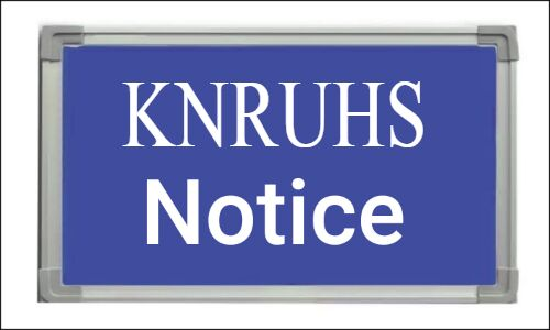 KNRUHS announces Holidays At Its Medical Colleges Due To Coronavirus outbreak