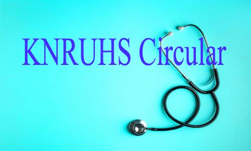 KNRUHS issues Circular on Postponement of PG Medical Theory Exams