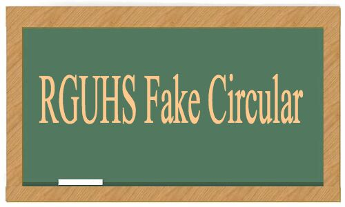 Circulation of Fake Info via WhatsApp: RGUHS issues clarification, files complaint